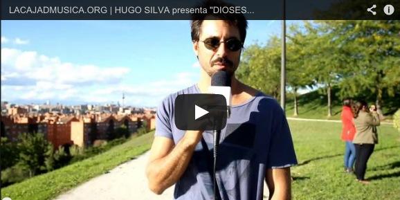 Hugo Silva para lacajadmusica.org